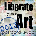 Liberate your Art 2013